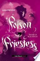 Poison Priestess  Lady Slayers  Book PDF