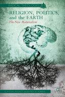 Religion, Politics, and the Earth