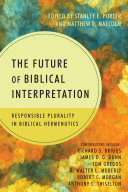 The Future of Biblical Interpretation