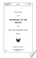 Report Of The Secretary Of The Senate From April 1 2001 To September 30 2001