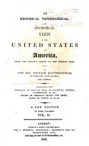 An Historical  Topographical  and Statistical View of the United States of America