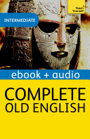 Complete Old English: Teach Yourself Audio eBook (Kindle Enhanced Edition)