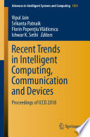 Recent Trends In Intelligent Computing Communication And Devices Book PDF