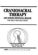 Craniosacral Therapy and Somato-emotional Release
