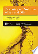 Processing And Nutrition Of Fats And Oils Book PDF