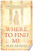 Where to Find Me