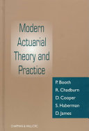 Modern Actuarial Theory and Practice