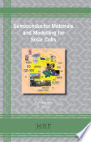 Semiconductor Materials and Modelling for Solar Cells Book