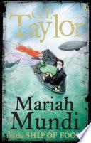 Mariah Mundi and the Ship of Fools Book
