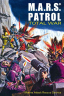 M. A. R. S. Patrol Total War