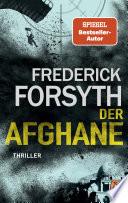 Der Afghane  : Roman