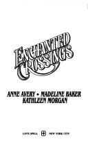 Enchanted Crossings