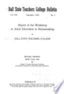 Report of the Workshop in Adult Education in Homemaking at Ball State Teachers College, Muncie, Indiana, June 11-23, 1945