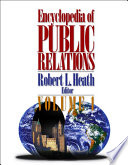 """Encyclopedia of Public Relations"" by Robert L. Heath"