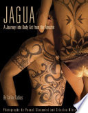 Jagua  A Journey Into Body Art from the Amazon