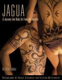 Jagua, A Journey Into Body Art from the Amazon Pdf/ePub eBook