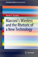 Pdf Marconi's Wireless and the Rhetoric of a New Technology