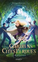 Gardiens des Cités perdues - tome 7 Reminiscences Pdf/ePub eBook