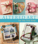 Altered Art for the First Time ebook
