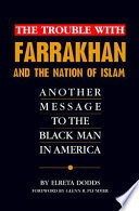 The Trouble with Farrakhan and the Nation of Islam