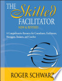Facilitating With Ease Core Skills For Facilitators Team Leaders And Members Managers Consultants And Trainers [Pdf/ePub] eBook