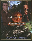 Serenity Role Playing Game Adventures