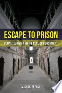 Escape to Prison