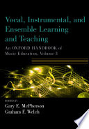 Vocal  Instrumental  and Ensemble Learning and Teaching Book PDF