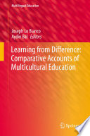 Learning From Difference Comparative Accounts Of Multicultural Education