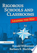 Rigorous Schools and Classrooms