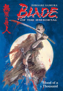 Blade of the Immortal Volume 1: Blood of a Thousand