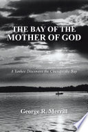 THE BAY OF THE MOTHER OF GOD