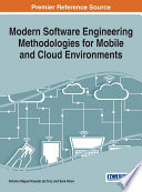 Modern Software Engineering Methodologies for Mobile and Cloud Environments
