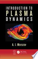 Introduction to Plasma Dynamics