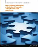 Early Childhood Development  Pearson New International Edition