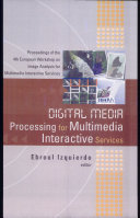 Digital Media Processing for Multimedia Interactive Services