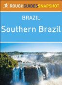 Southern Brazil  Rough Guides Snapshot Brazil