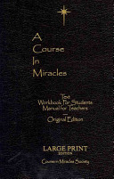 Course in Miracles  Original Edition  Text Workbook for Students Manual for Teachers