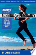 Runner s World Guide to Running and Pregnancy Book