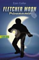 Fletcher Moon, Privatdetektiv