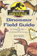 Jurassic Park Institute Dinosaur Field Guide