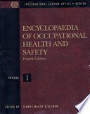 Encyclopaedia of Occupational Health and Safety: The body, health care, management and policy, tools and approaches