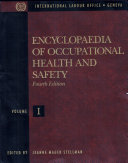 Encyclopaedia of Occupational Health and Safety: The body, health care, management and policy, tools and approaches ebook