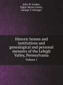 Historic homes and institutions and genealogical and ...