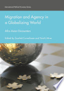 Migration And Agency In A Globalizing World
