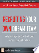 Recruiting Your Own Dream Team