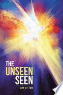 The Unseen Seen