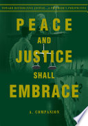 Peace and Justice Shall Embrace