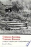 Tennessee Farming, Tennessee Farmers