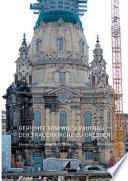 Berichte vom Wiederaufbau der Frauenkirche zu Dresden